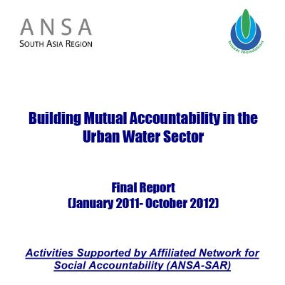 Final Report Building Mutual Accountability in Urban Water Sector